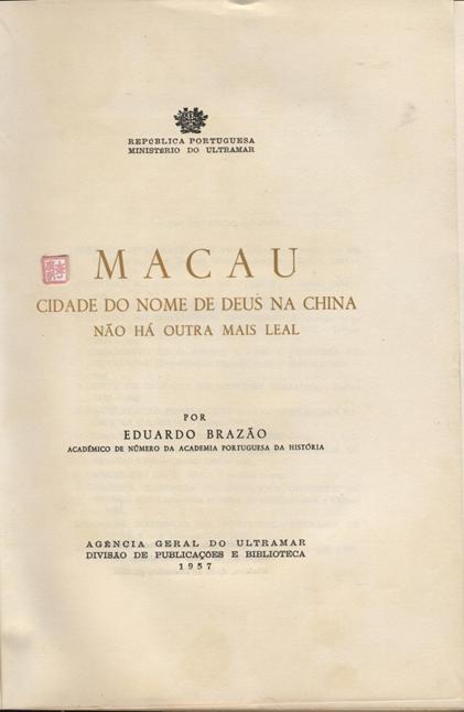 Macau Cidade do Nome de Deus na China 1.ª Página