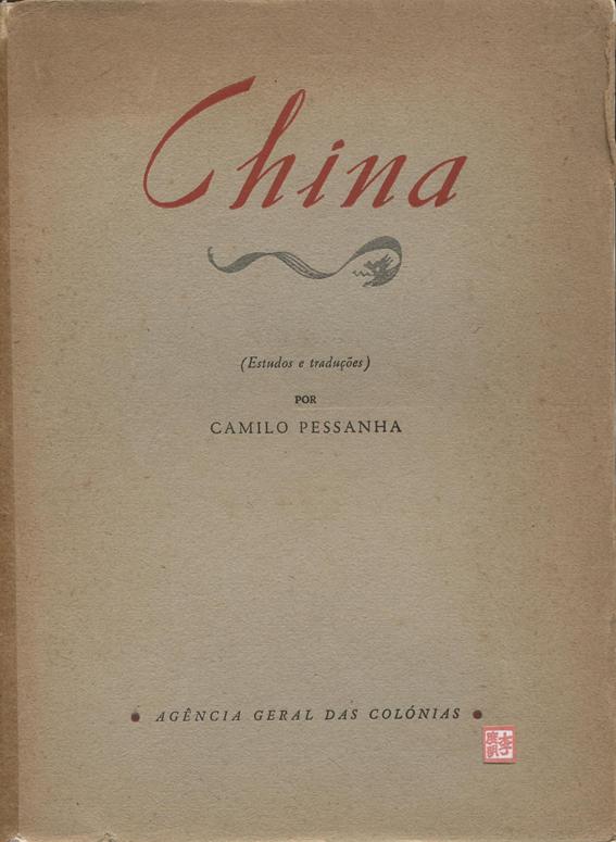 CHINA de Camilo Pessanha 1944