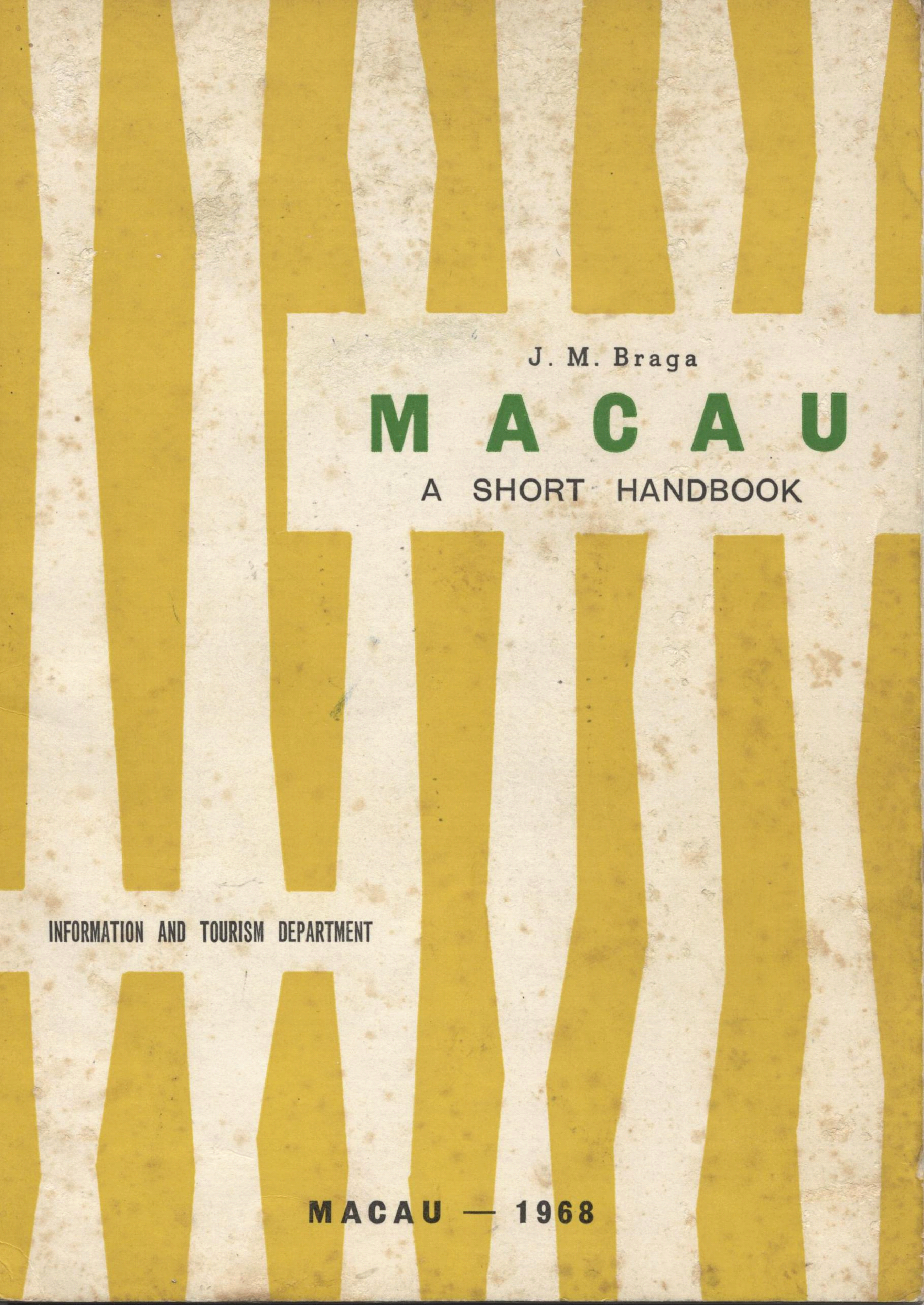 Macau a Short Handbook 1968 CAPA