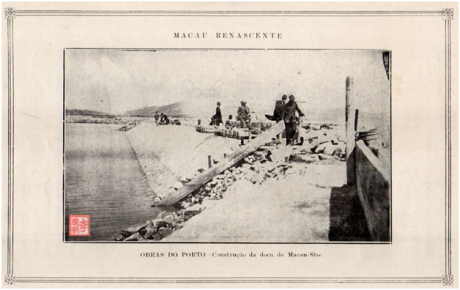 MACAU RENASCENTE - Construcção da doca de Macau Siac