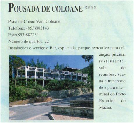 POUSADA DE COLOANE - década de 90(século XX)
