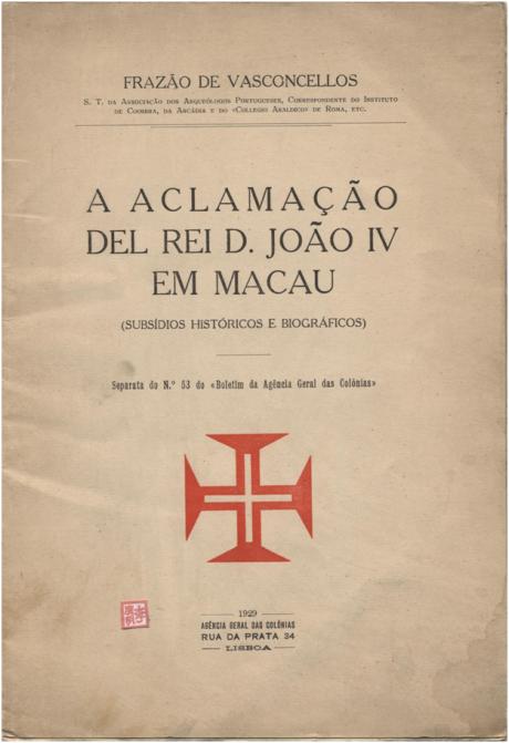 A Aclamação del Rei D. João IV em Macau CAPA