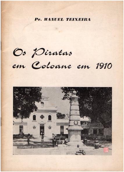 Os Piratas em Coloane em 1910 - CAPA